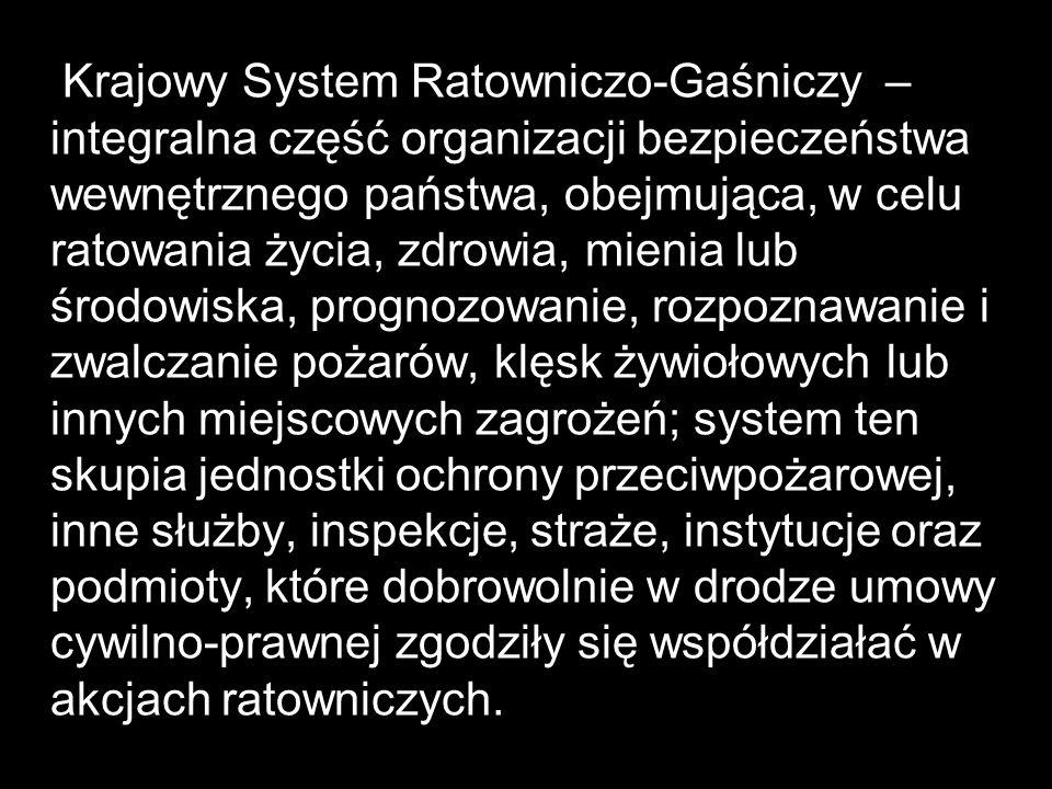 Krajowy system ratowniczo- gaśniczy, jest zorganizowany na trzech poziomach: powiatowym, wojewódzkim, krajowym.