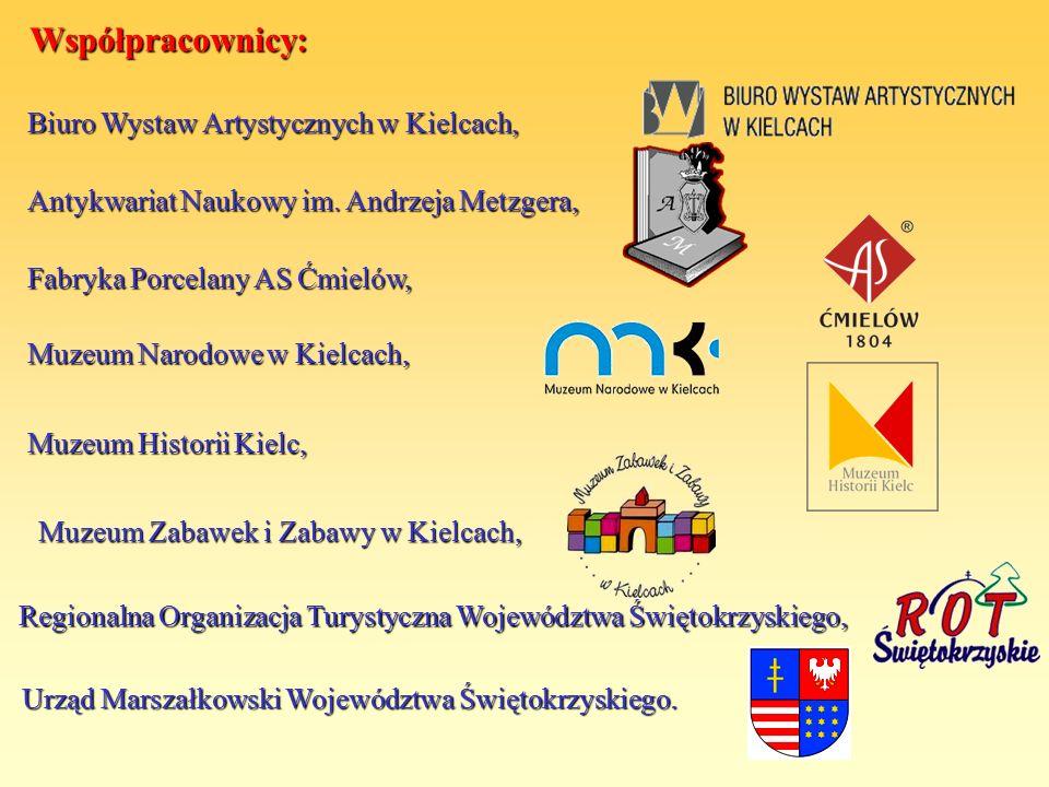 Współpracownicy: Urząd Marszałkowski Województwa Świętokrzyskiego. Regionalna Organizacja Turystyczna Województwa Świętokrzyskiego, Muzeum Zabawek i Z