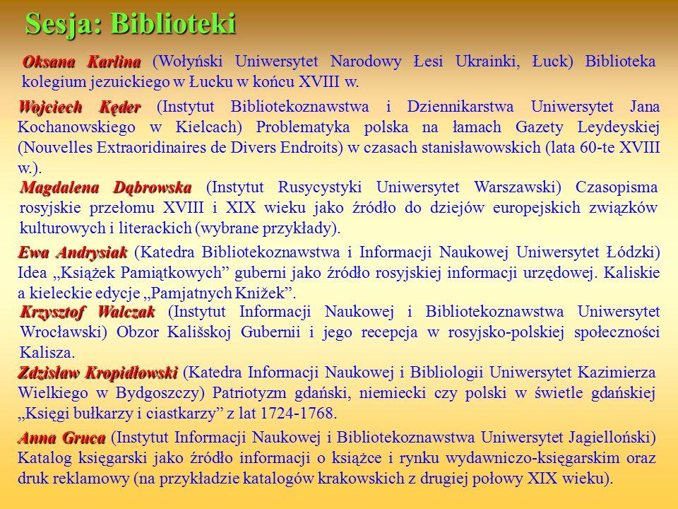 Oksana Karlina Oksana Karlina (Wołyński Uniwersytet Narodowy Łesi Ukrainki, Łuck) Biblioteka kolegium jezuickiego w Łucku w końcu XVIII w. Sesja: Bibl