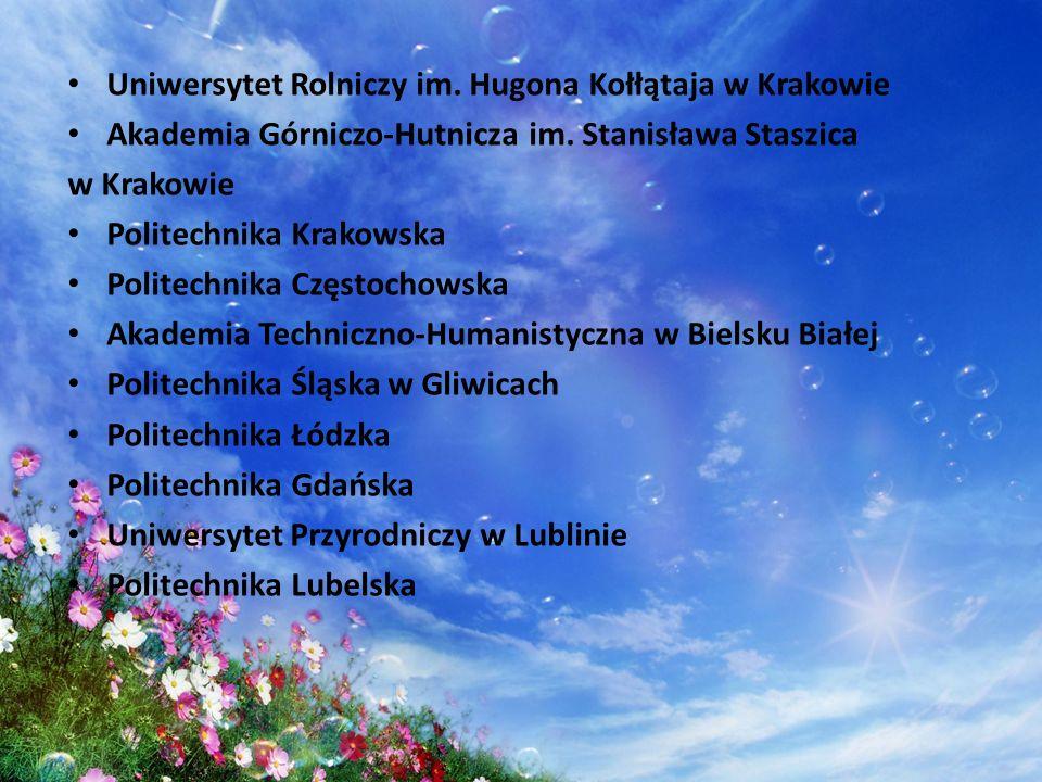 Uniwersytet Rolniczy im. Hugona Kołłątaja w Krakowie Akademia Górniczo-Hutnicza im. Stanisława Staszica w Krakowie Politechnika Krakowska Politechnika