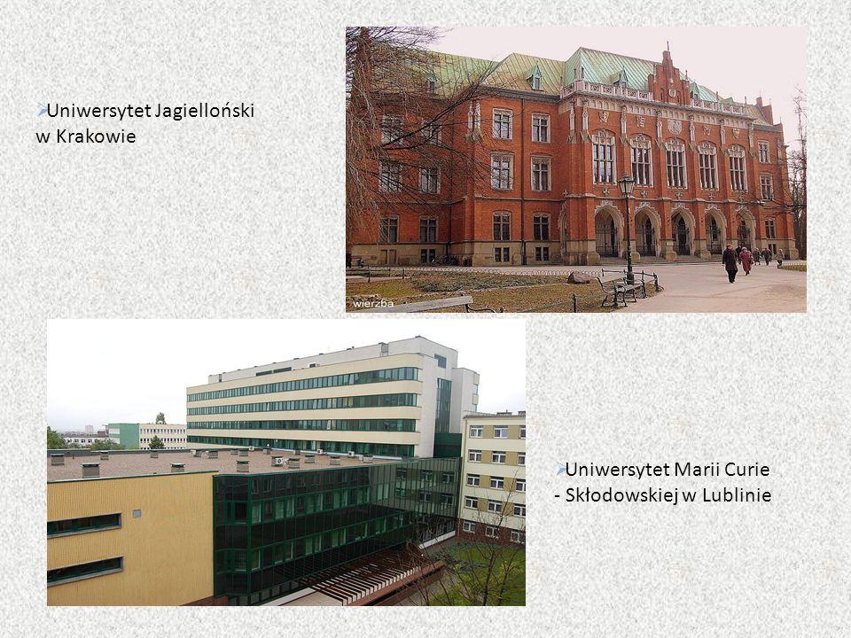  Uniwersytet Jagielloński w Krakowie  Uniwersytet Marii Curie - Skłodowskiej w Lublinie