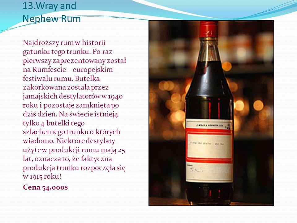 13.Wray and Nephew Rum Najdroższy rum w historii gatunku tego trunku.