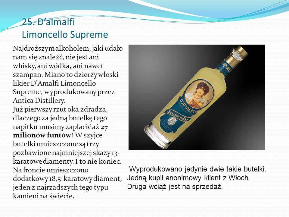 25. D'almalfi Limoncello Supreme Najdroższym alkoholem, jaki udało nam się znaleźć, nie jest ani whisky, ani wódka, ani nawet szampan. Miano to dzierż
