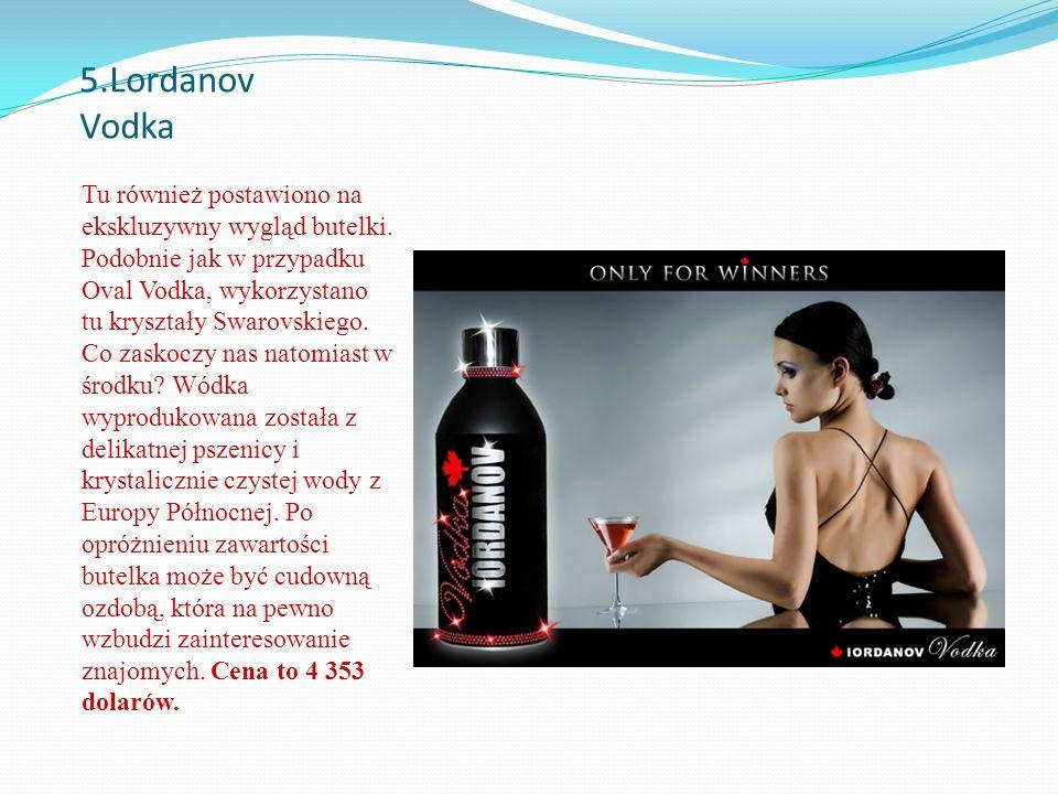 5.Lordanov Vodka Tu również postawiono na ekskluzywny wygląd butelki.