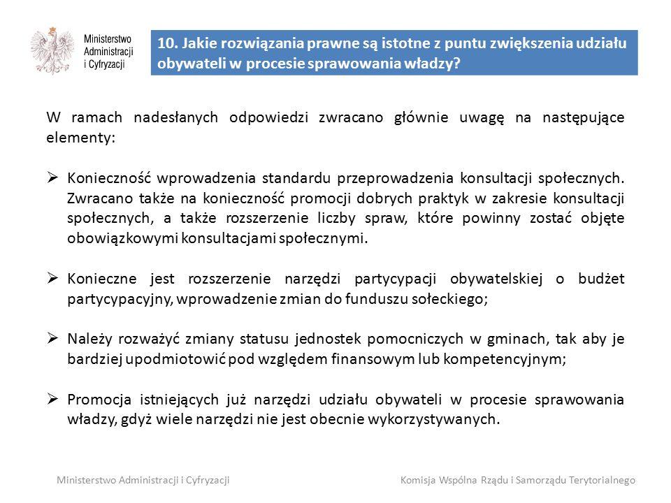 10. Jakie rozwiązania prawne są istotne z puntu zwiększenia udziału obywateli w procesie sprawowania władzy? Ministerstwo Administracji i CyfryzacjiKo