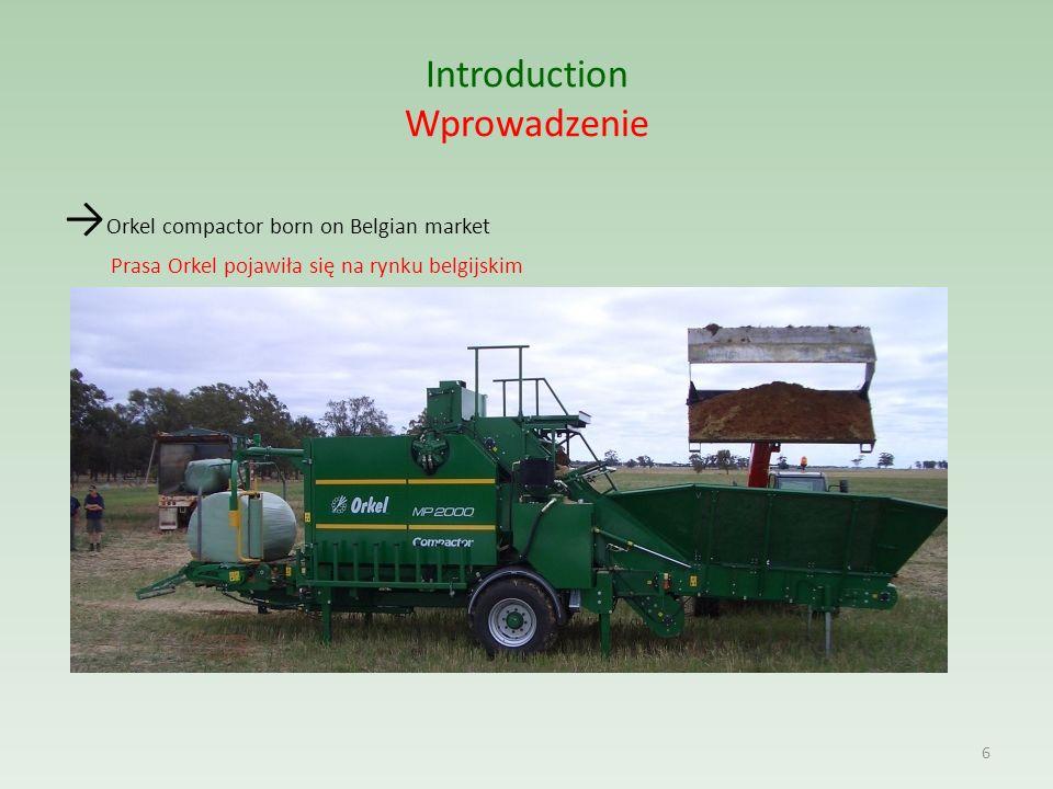 Introduction Wprowadzenie → Orkel compactor born on Belgian market Prasa Orkel pojawiła się na rynku belgijskim 6