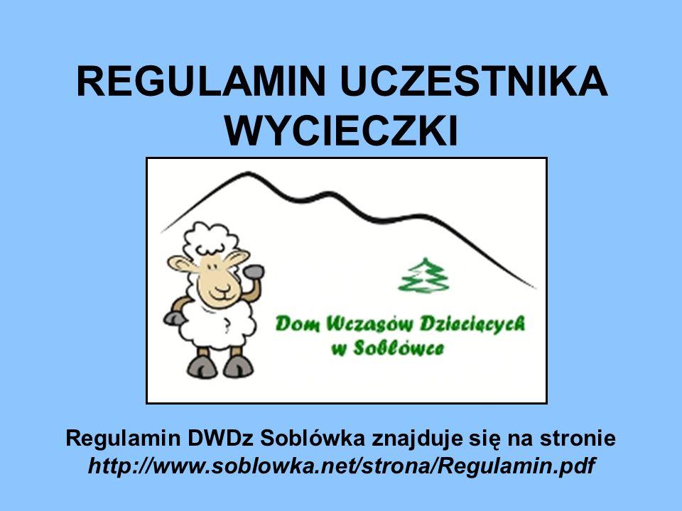 Każdy uczestnik wycieczki zobowiązany jest: 1.Zapoznać się z regulaminem wycieczki i przestrzegać jego zasad.