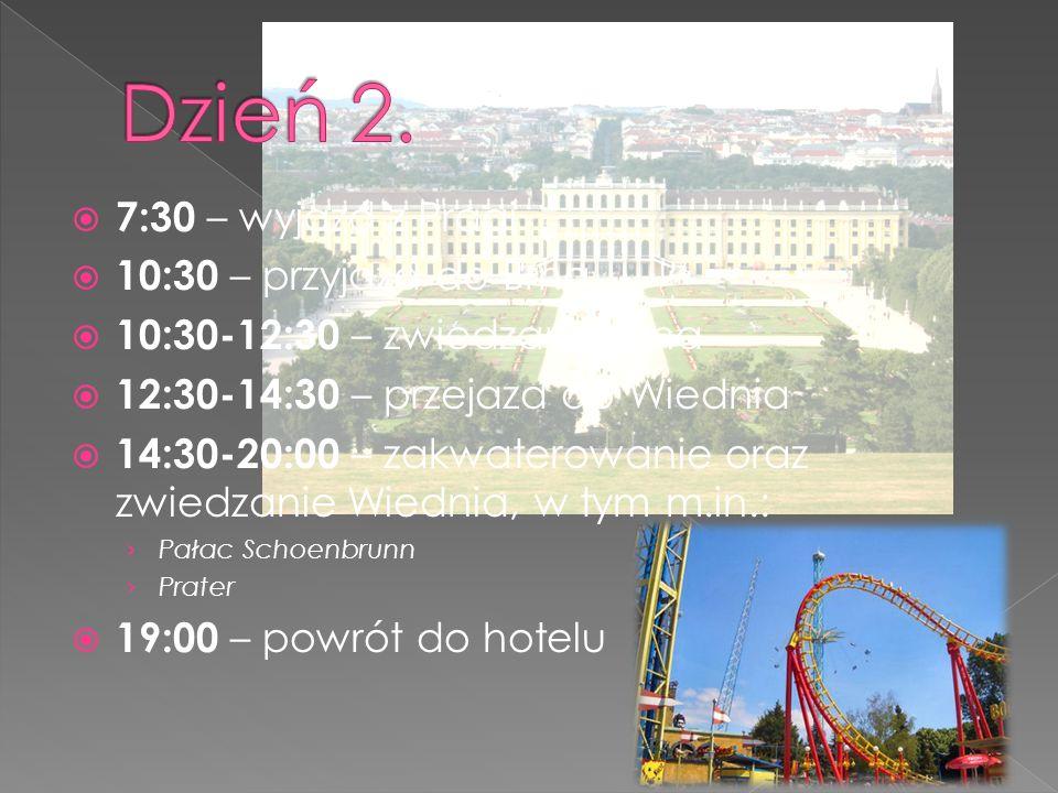  7:30 – wyjazd z Pragi  10:30 – przyjazd do Brna  10:30-12:30 – zwiedzanie Brna  12:30-14:30 – przejazd do Wiednia  14:30-20:00 – zakwaterowanie oraz zwiedzanie Wiednia, w tym m.in.: › Pałac Schoenbrunn › Prater  19:00 – powrót do hotelu