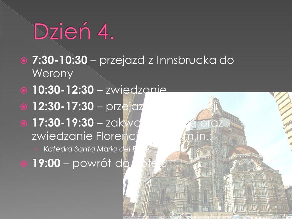  7:30-10:30 – przejazd z Innsbrucka do Werony  10:30-12:30 – zwiedzanie  12:30-17:30 – przejazd do Florencji  17:30-19:30 – zakwaterowanie oraz zwiedzanie Florencji, w tym m.in.: › Katedra Santa Maria del Fiore  19:00 – powrót do hotelu