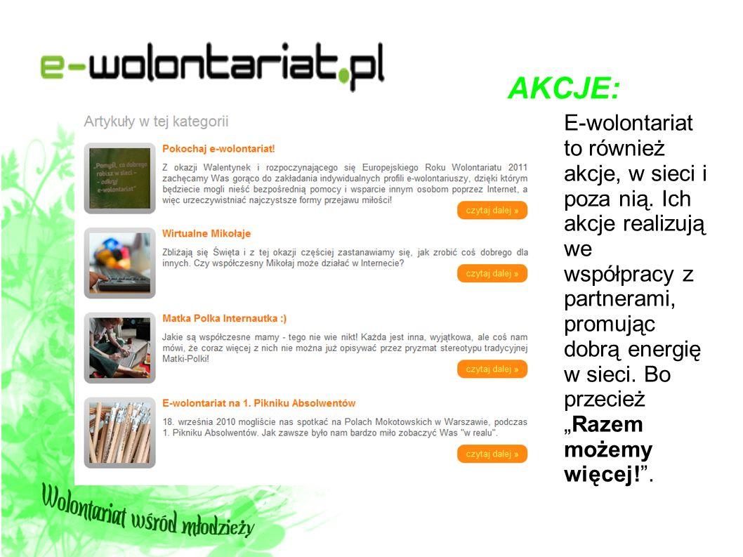 DOBROCZYNNOŚĆ: Na stronie ewolontariat.pl możemy też znaleźć linki do znanych stron dobroczynnych i akcji, które pomagają na co dzień.