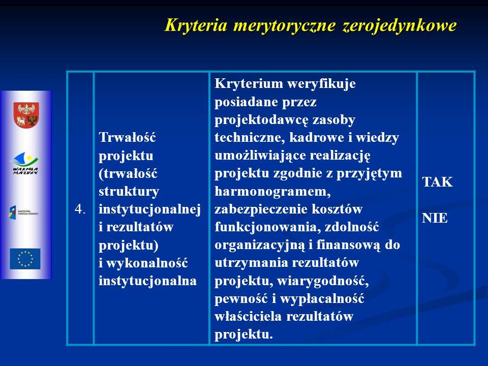 Kryteria merytoryczne zerojedynkowe 4.