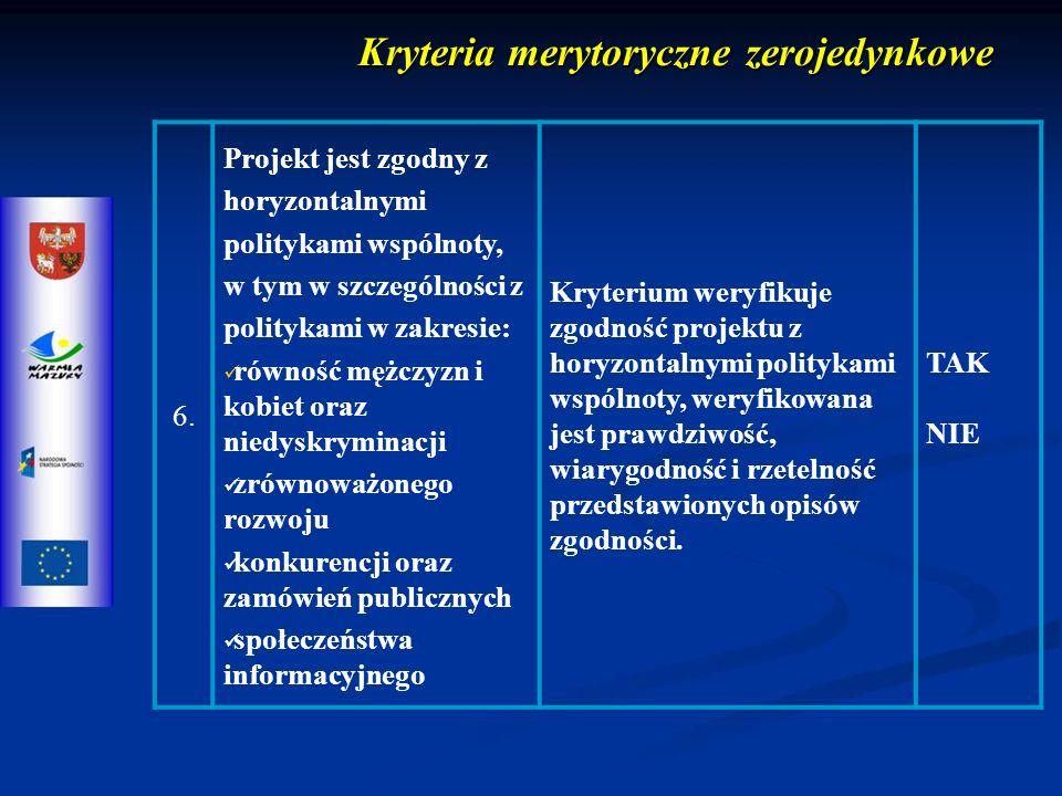 Kryteria merytoryczne zerojedynkowe 6.