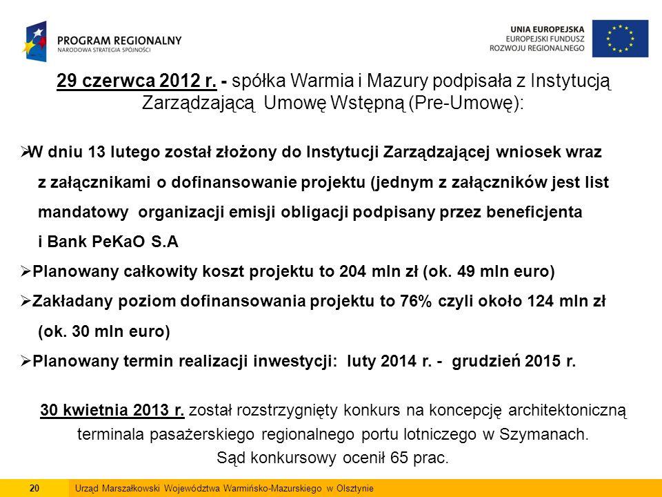 20Urząd Marszałkowski Województwa Warmińsko-Mazurskiego w Olsztynie 29 czerwca 2012 r.