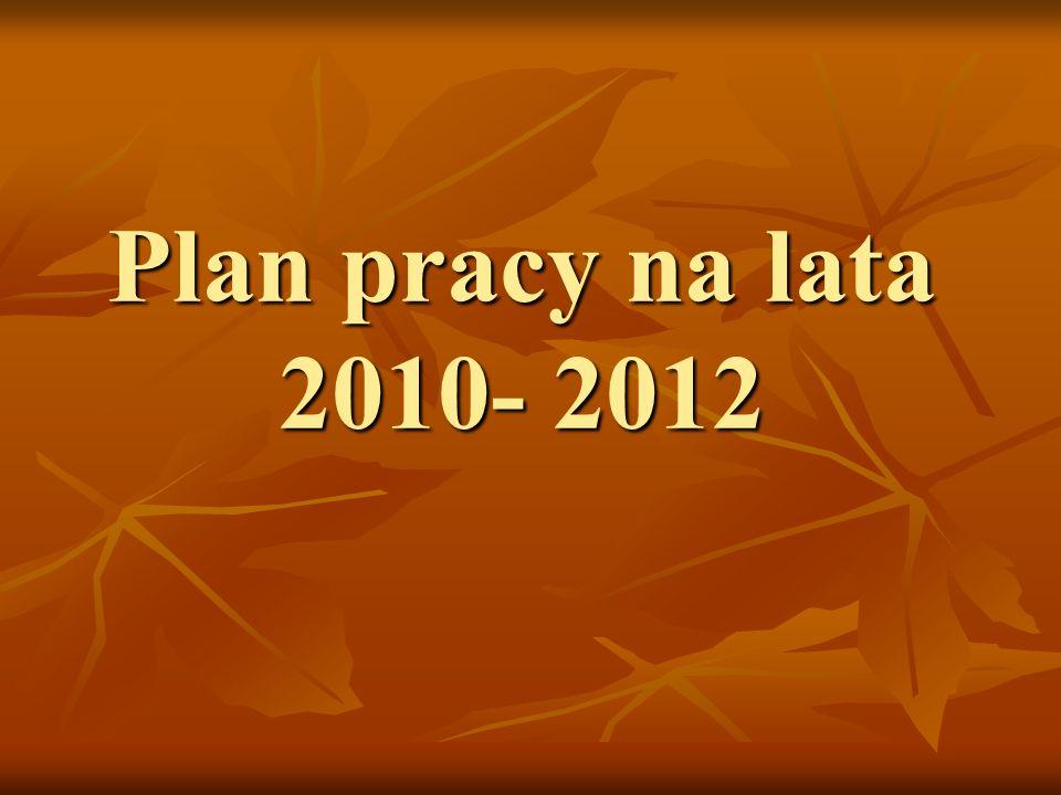 Plan pracy na lata 2010- 2012