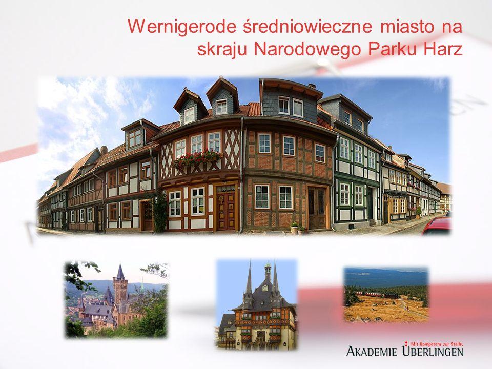 Wernigerode średniowieczne miasto na skraju Narodowego Parku Harz