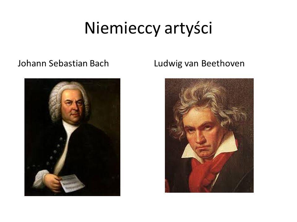 Niemieccy artyści Johann Sebastian BachLudwig van Beethoven