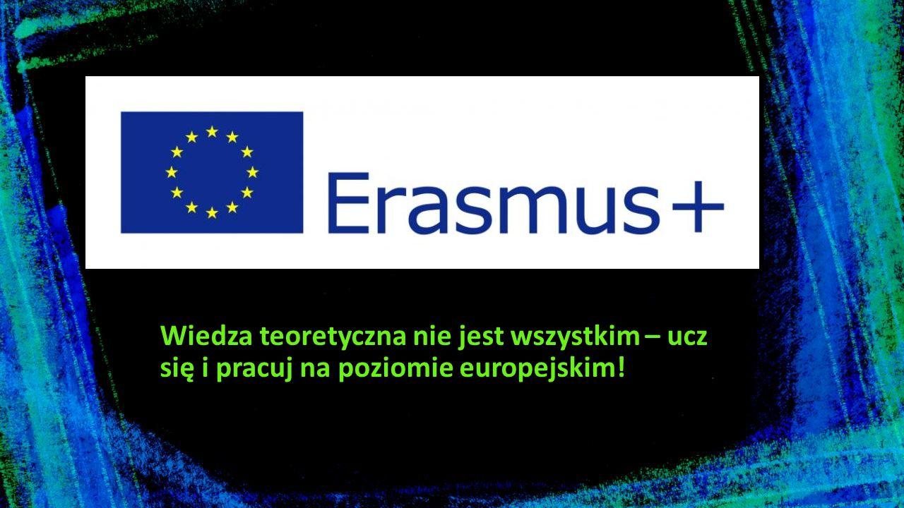 Wiedza teoretyczna nie jest wszystkim – ucz się i pracuj na poziomie europejskim!