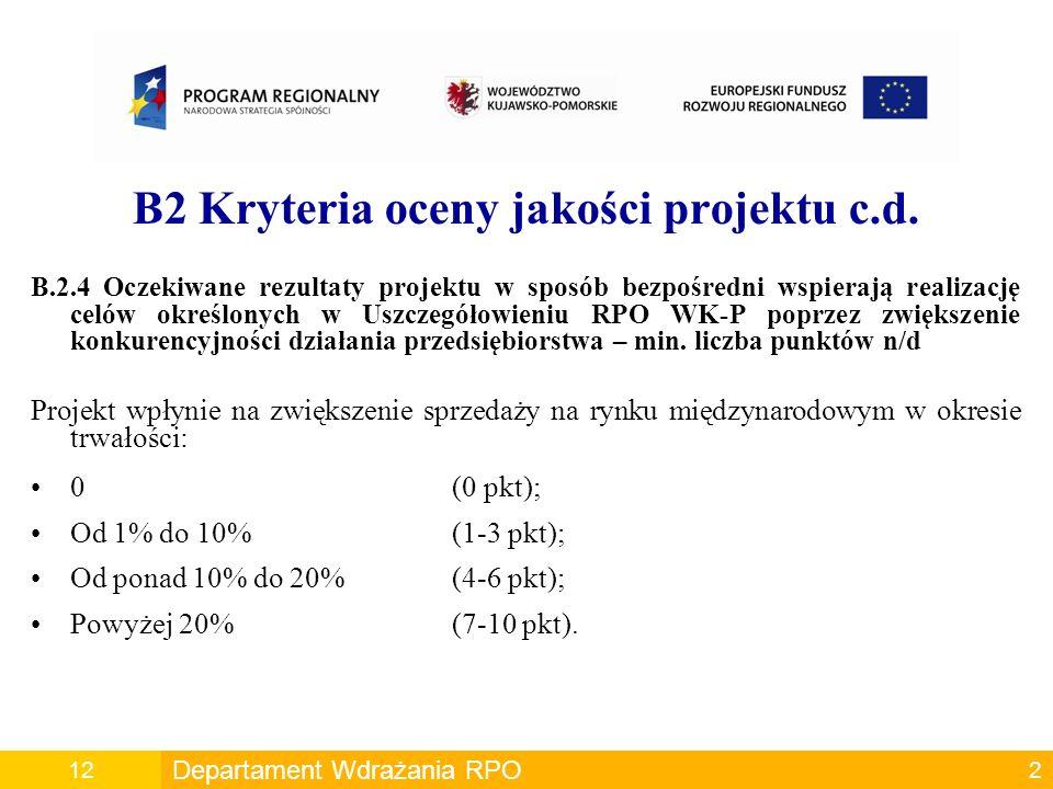 B2 Kryteria oceny jakości projektu c.d.