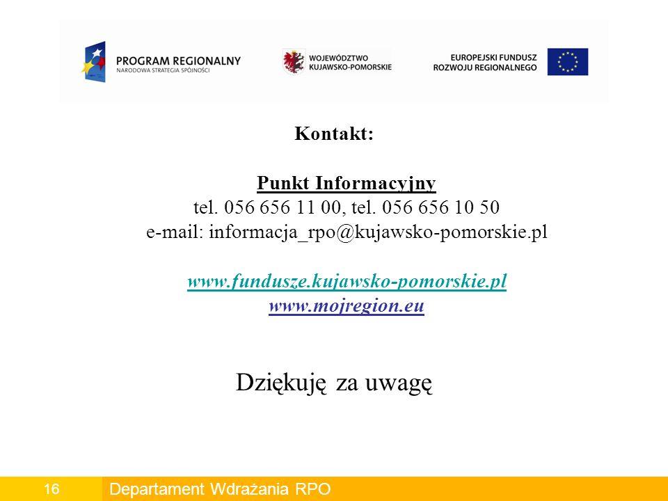 Kontakt: Punkt Informacyjny tel.056 656 11 00, tel.