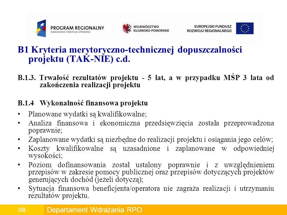 B1 Kryteria merytoryczno-technicznej dopuszczalności projektu (TAK-NIE) c.d.