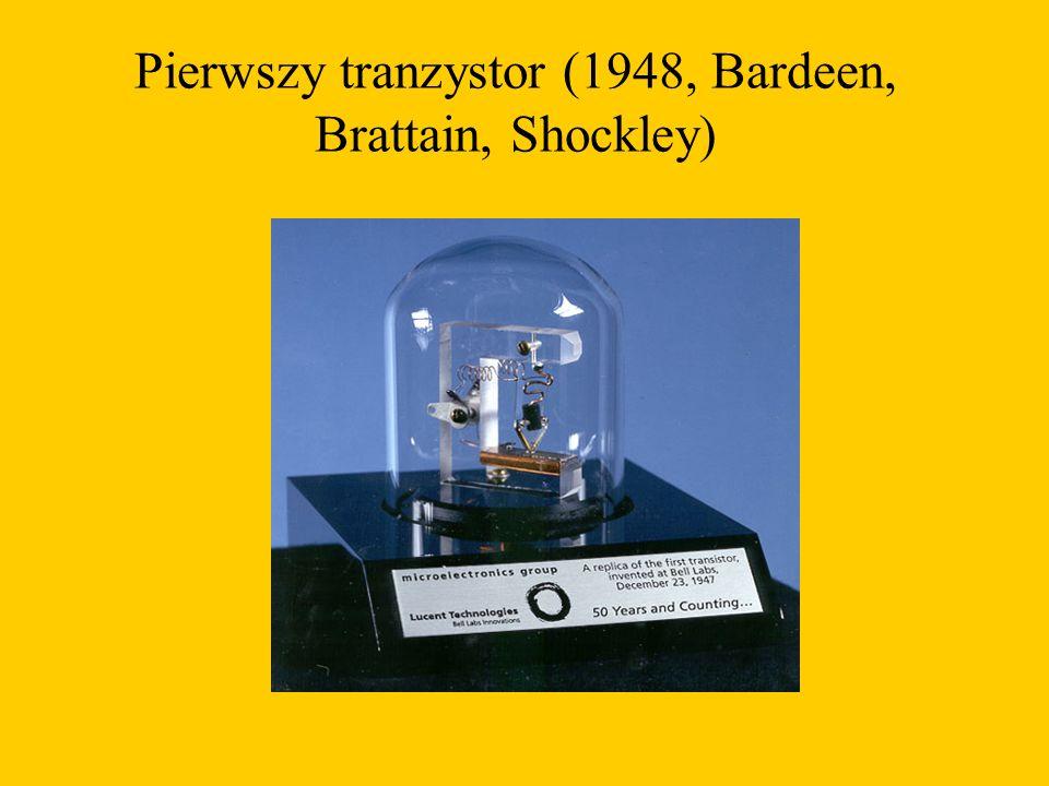 Pierwszy tranzystor (1948, Bardeen, Brattain, Shockley)