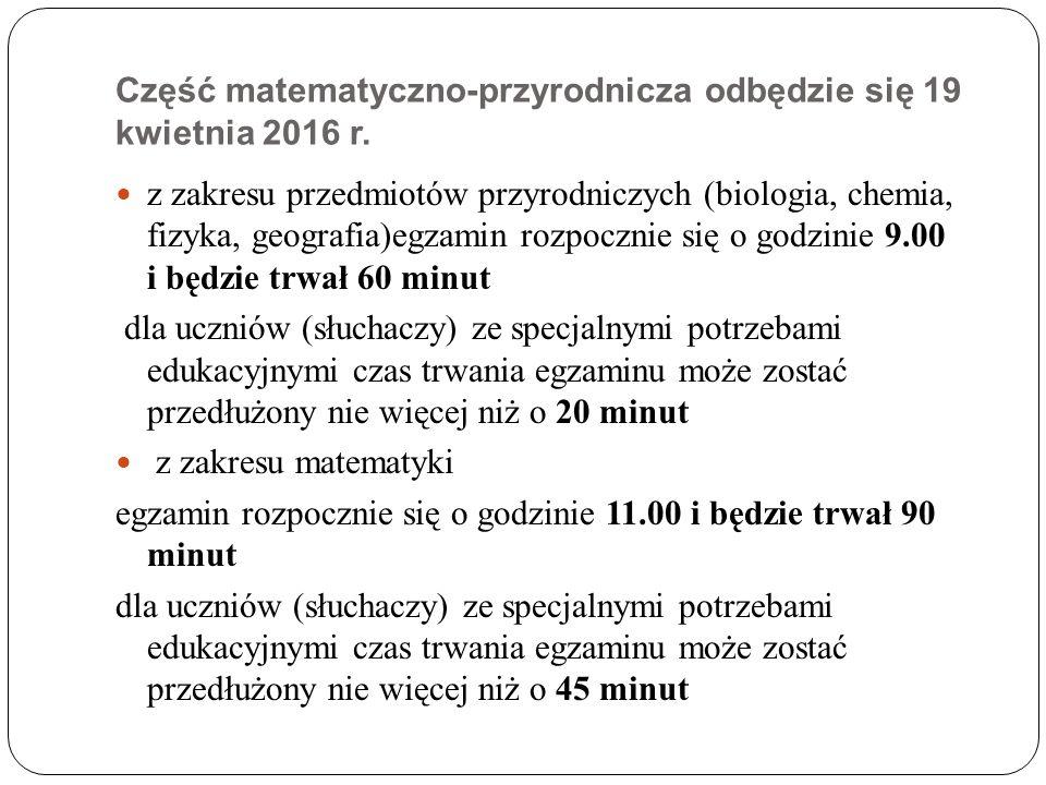 Część matematyczno-przyrodnicza odbędzie się 19 kwietnia 2016 r.