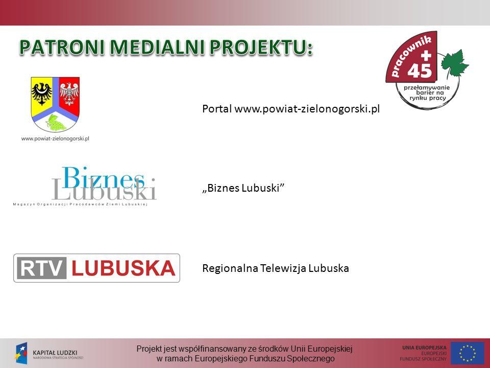 """Projekt jest współfinansowany ze środków Unii Europejskiej w ramach Europejskiego Funduszu Społecznego Portal www.powiat-zielonogorski.pl """"Biznes Lubuski Regionalna Telewizja Lubuska"""