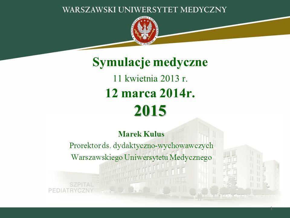 11 2015 Symulacje medyczne 11 kwietnia 2013 r.12 marca 2014r.