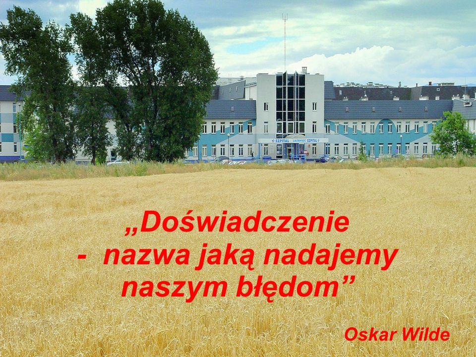 """""""Doświadczenie - nazwa jaką nadajemy naszym błędom"""" Oskar Wilde"""