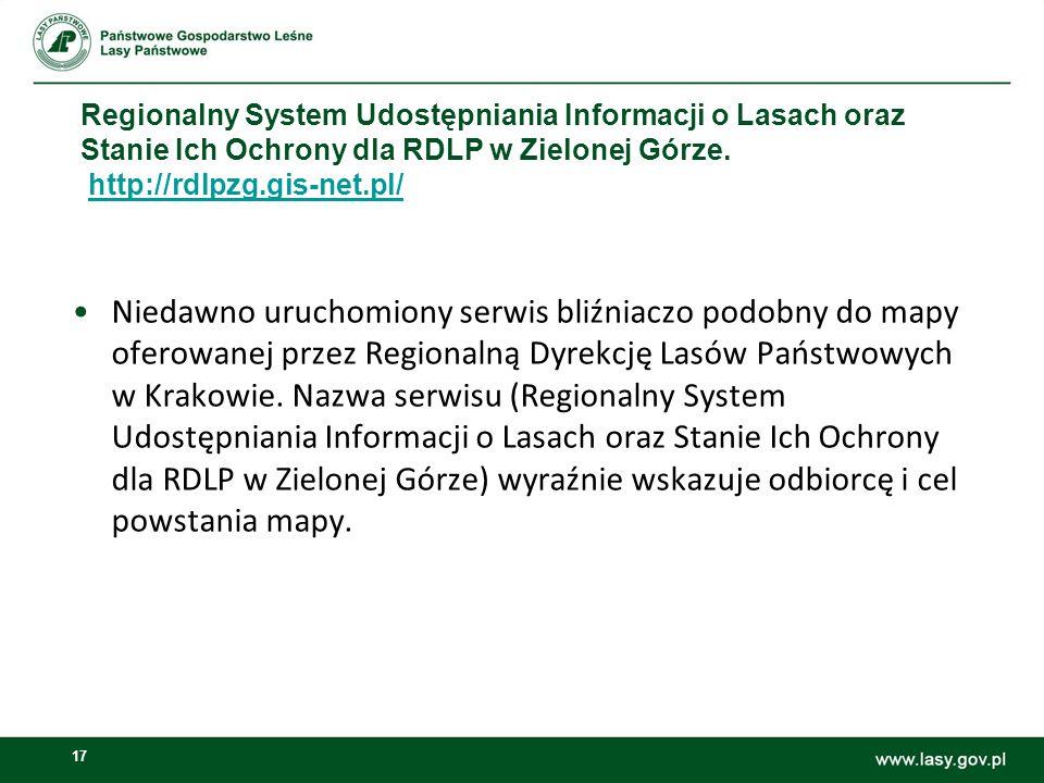 17 Regionalny System Udostępniania Informacji o Lasach oraz Stanie Ich Ochrony dla RDLP w Zielonej Górze.