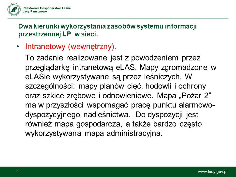 8 Dwa kierunki wykorzystania zasobów systemu informacji przestrzennej LP w sieci. Serwis eLAS2