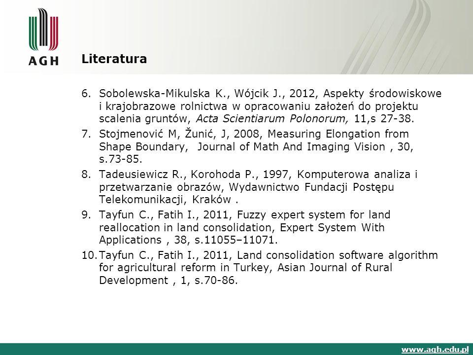 Literatura 6.Sobolewska-Mikulska K., Wójcik J., 2012, Aspekty środowiskowe i krajobrazowe rolnictwa w opracowaniu założeń do projektu scalenia gruntów, Acta Scientiarum Polonorum, 11,s 27-38.