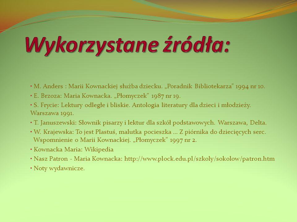 """M.Anders : Marii Kownackiej służba dziecku. """"Poradnik Bibliotekarza 1994 nr 10."""