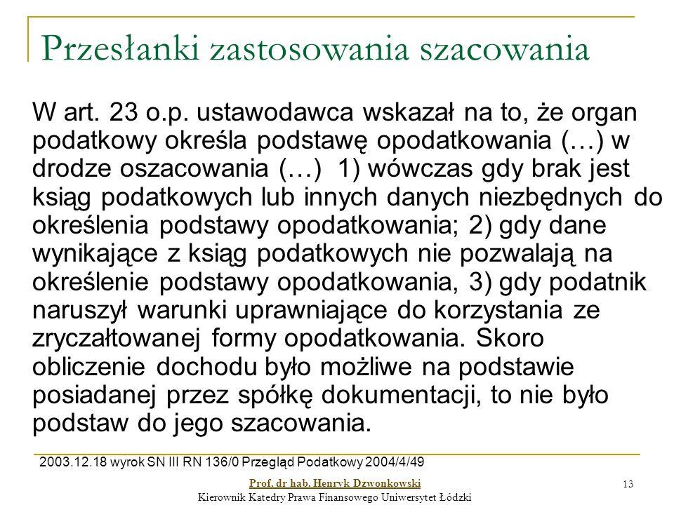 Przesłanki zastosowania szacowania W art. 23 o.p.