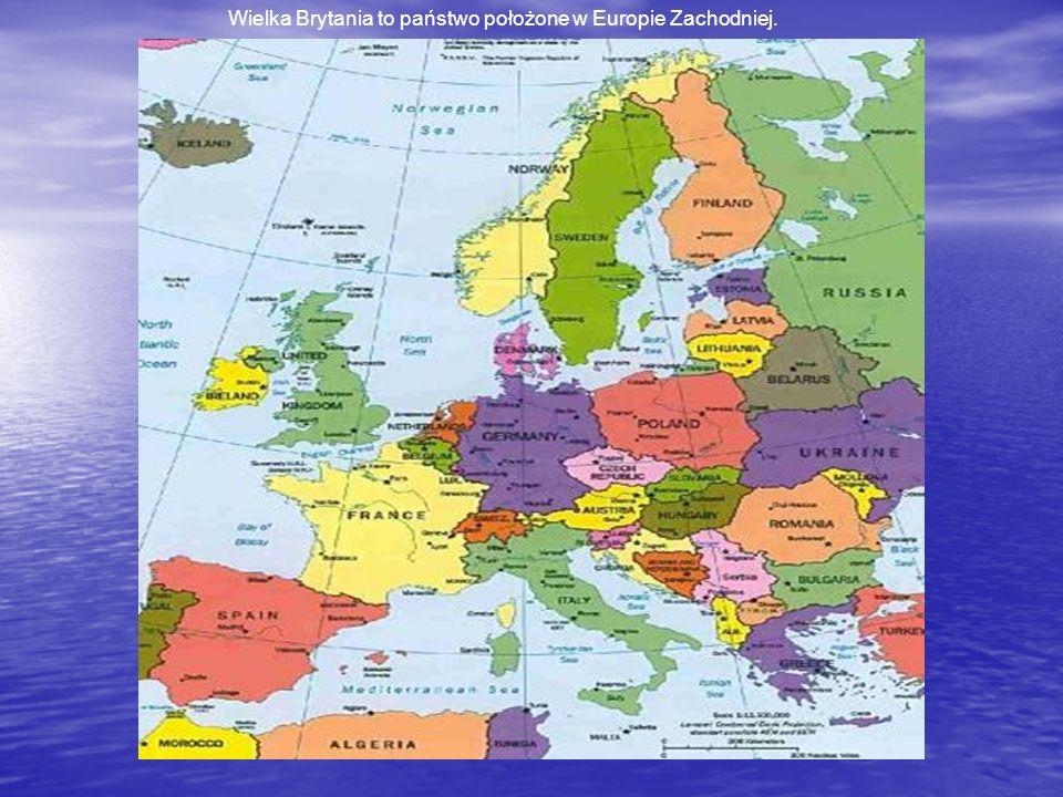 Wielka Brytania to państwo położone w Europie Zachodniej.