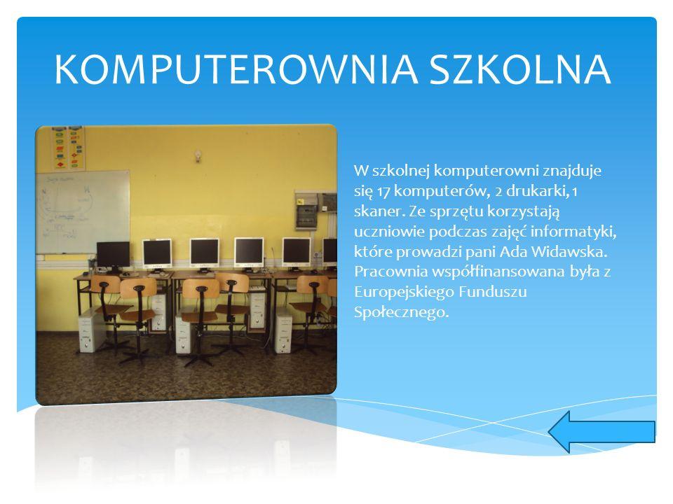 KOMPUTEROWNIA SZKOLNA W szkolnej komputerowni znajduje się 17 komputerów, 2 drukarki, 1 skaner. Ze sprzętu korzystają uczniowie podczas zajęć informat