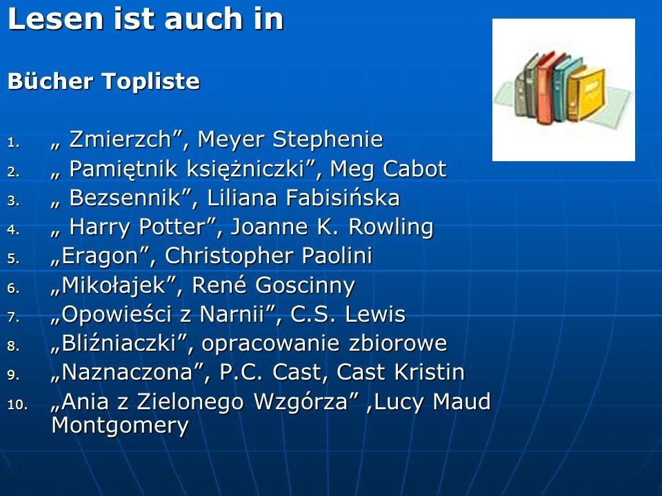 """Lesen ist auch in Bücher Topliste 1. """" Zmierzch , Meyer Stephenie 2."""
