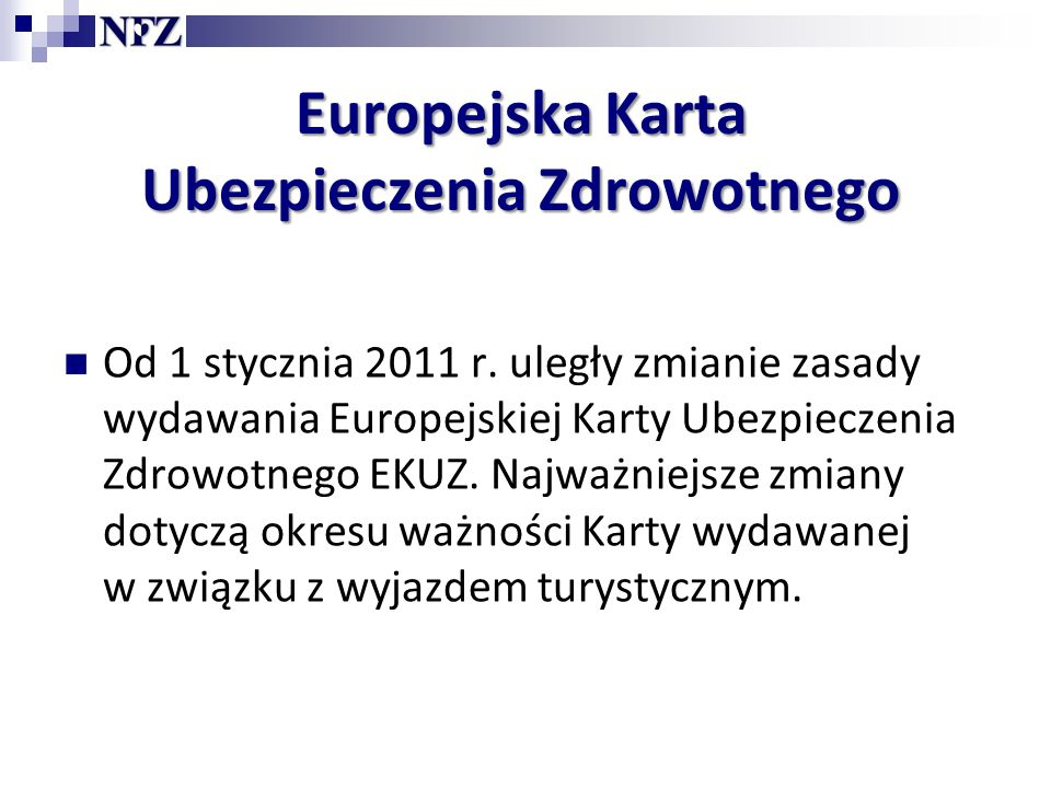 Europejska Karta Ubezpieczenia Zdrowotnego Od 1 stycznia 2011 r.
