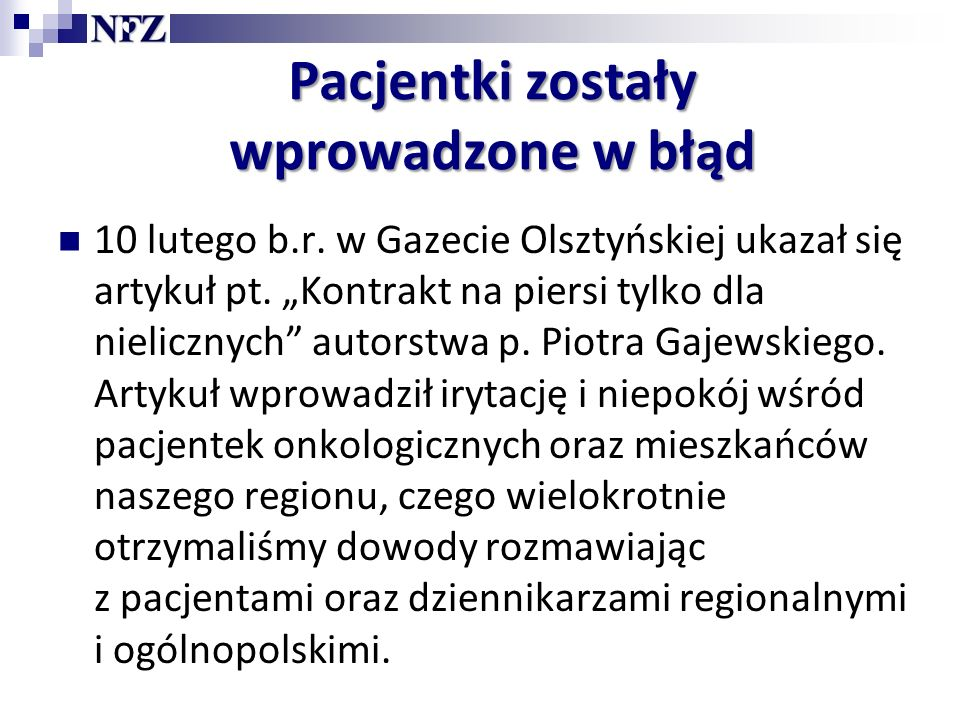 Pacjentki zostały wprowadzone w błąd 10 lutego b.r.