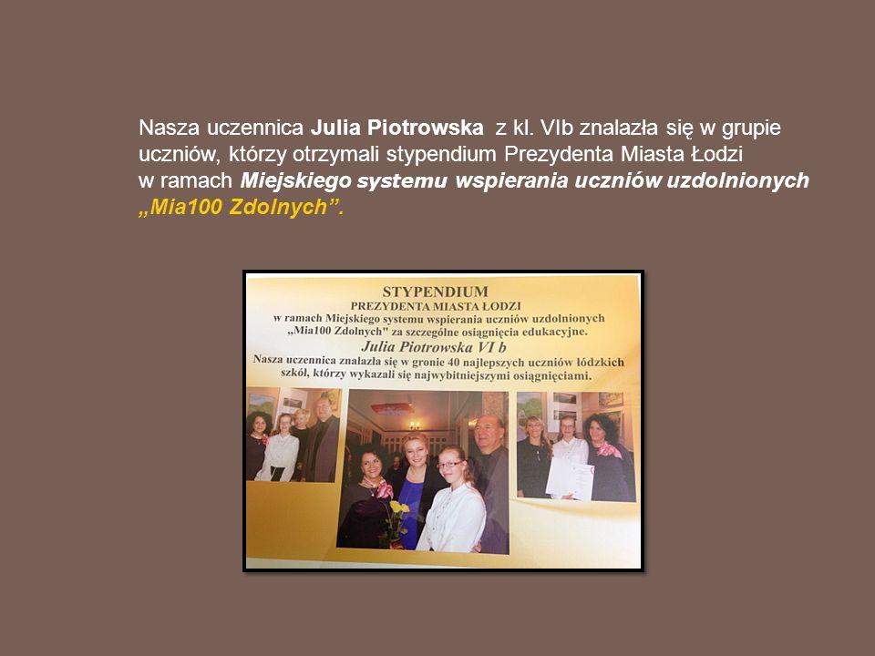 Nasza uczennica Julia Piotrowska z kl.