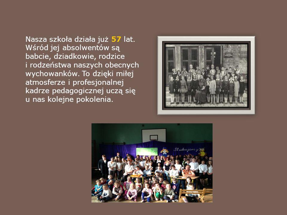 Nasza szkoła działa już 57 lat.