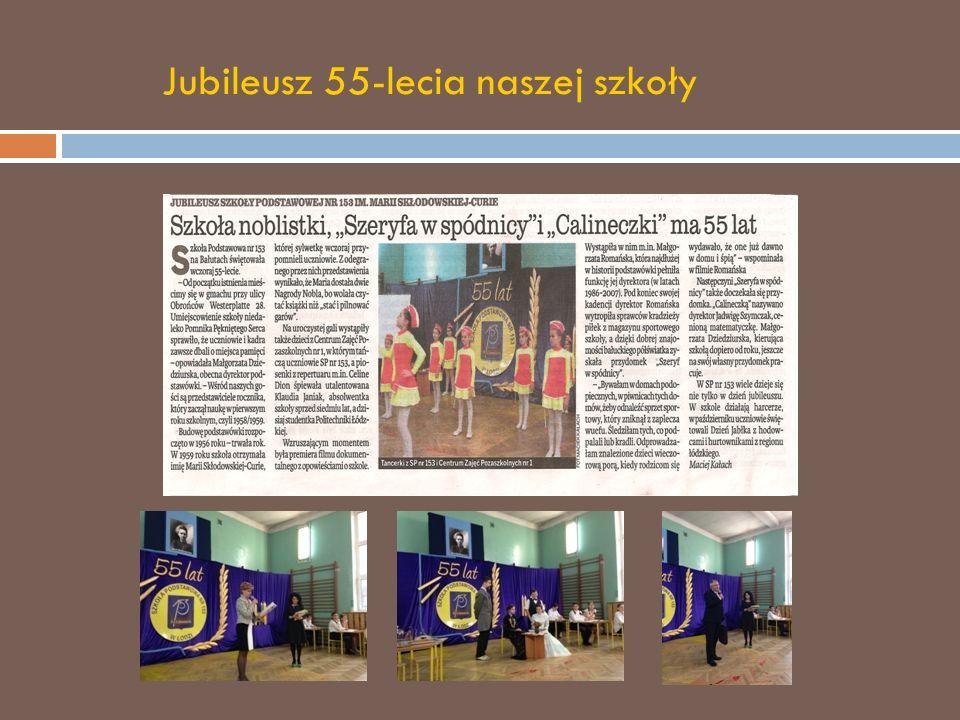 Jubileusz 55-lecia naszej szkoły