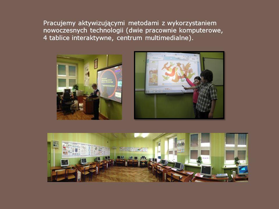 Pracujemy aktywizującymi metodami z wykorzystaniem nowoczesnych technologii (dwie pracownie komputerowe, 4 tablice interaktywne, centrum multimedialne).