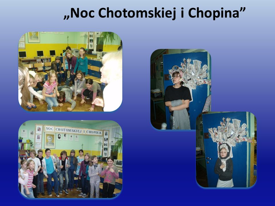 """Noc Chotomskiej i Chopina"