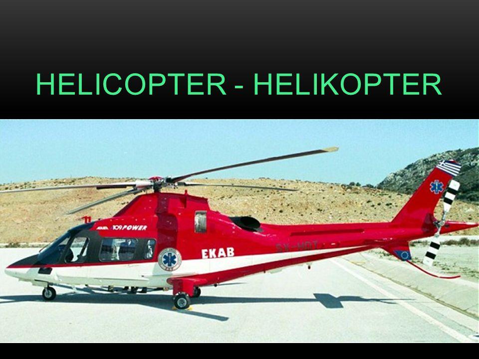 HELICOPTER - HELIKOPTER