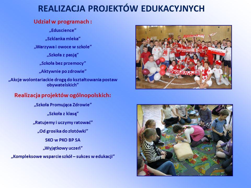 """REALIZACJA PROJEKTÓW EDUKACYJNYCH Realizacja projektów ogólnopolskich: """"Szkoła Promująca Zdrowie """"Szkoła z klasą """"Ratujemy i uczymy ratować """"Od grosika do złotówki SKO w PKO BP SA """"Wyjątkowy uczeń """"Kompleksowe wsparcie szkół – sukces w edukacji Udział w programach : """"Eduscience """"Szklanka mleka """"Warzywa i owoce w szkole """"Szkoła z pasją """"Szkoła bez przemocy """"Aktywnie po zdrowie """"Akcje wolontariackie drogą do kształtowania postaw obywatelskich"""