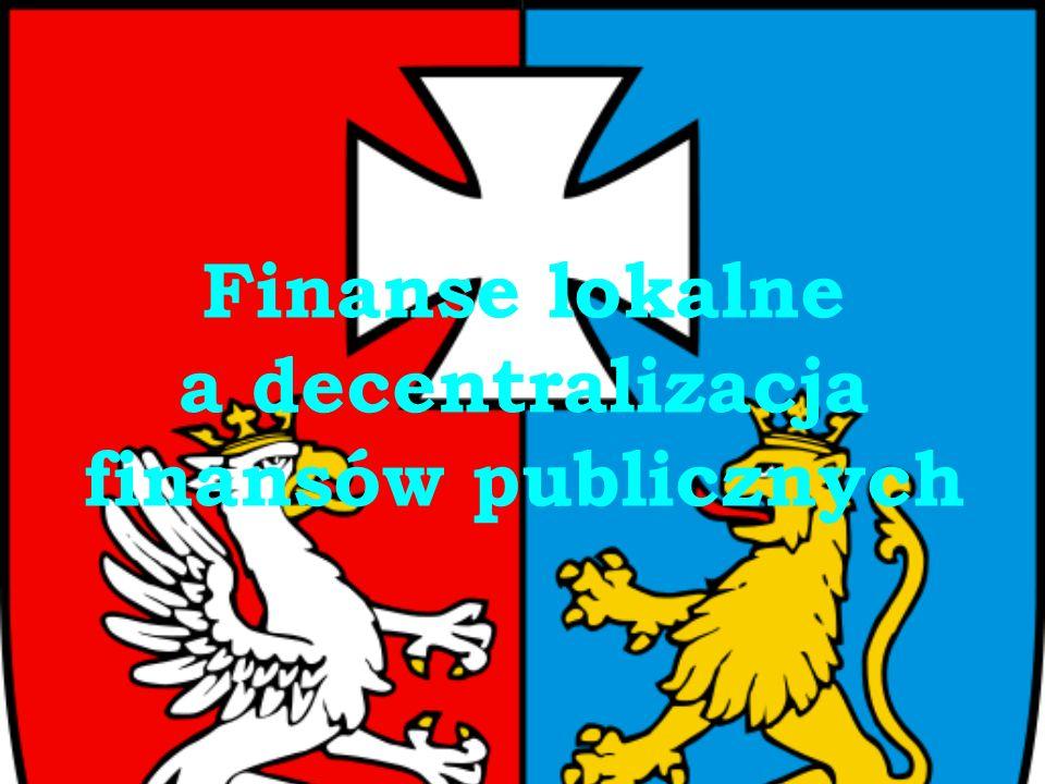Finanse lokalne a decentralizacja finansów publicznych