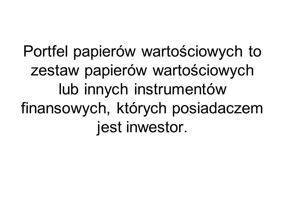 Portfel papierów wartościowych to zestaw papierów wartościowych lub innych instrumentów finansowych, których posiadaczem jest inwestor.