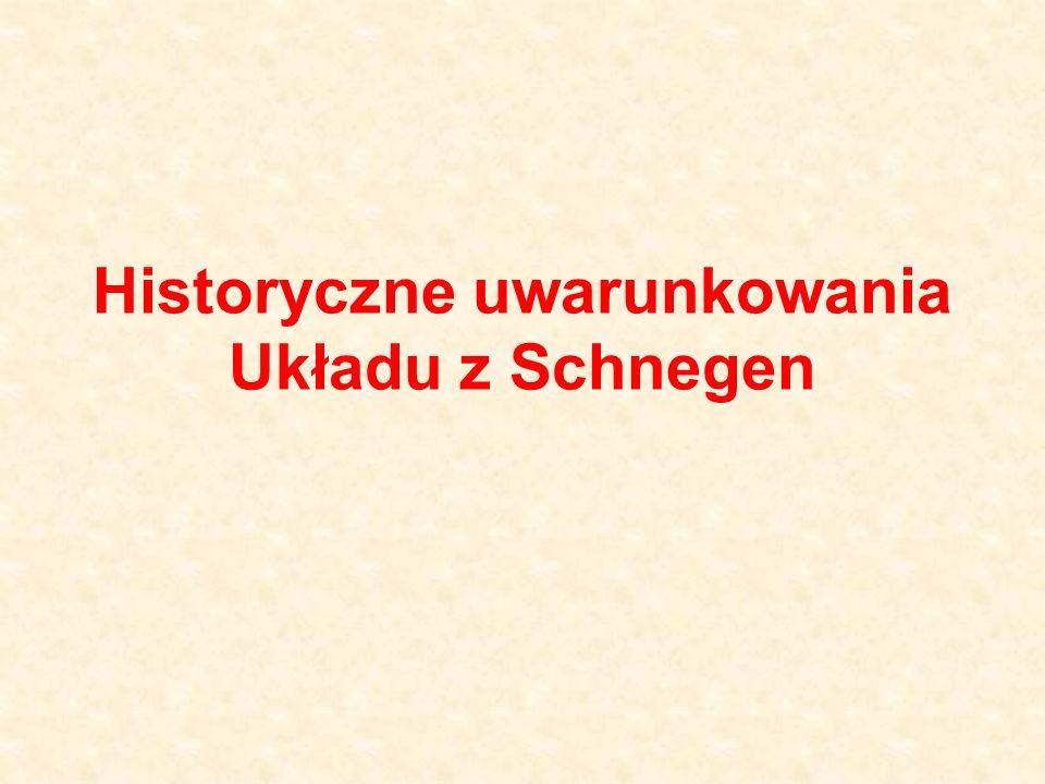 Historyczne uwarunkowania Układu z Schnegen