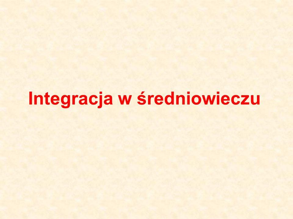 Integracja w średniowieczu